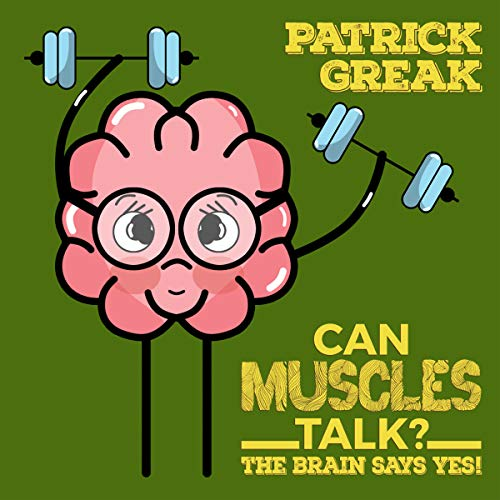 Can Muscles Talk? audiobook cover art