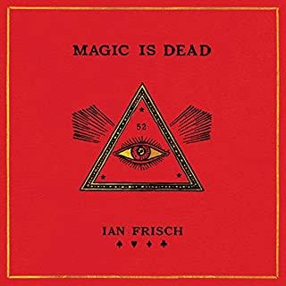 Magic Is Dead audiobook cover art