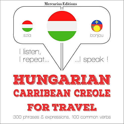 Couverture de Hungarian – Carribean Creole. For travel
