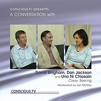 Clear Seeing with Dan Tobias and Una Ni Chiosain