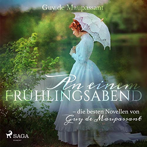 An einem Frühlingsabend     Die besten Novellen von Guy de Maupassant              Written by:                                                                                                                                 Guy de Maupassant,                                                                                        N. O. Scarpi                               Narrated by:                                                                                                                                 Hans Eckardt                      Length: 13 mins     Not rated yet     Overall 0.0