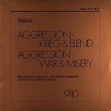 Aggression - War & Misery