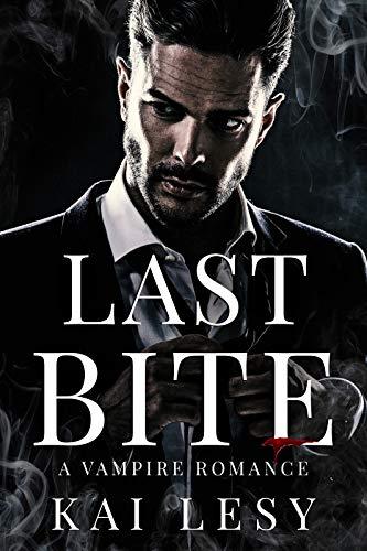 Last Bite: A Paranormal Vampire Halloween Mascaraed Romance (English Edition)