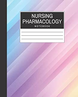 Nursing Pharmacology Notebook: Blank Medication Template Notebook & Note Guide to Meds | Medical Notetaking Record Book fo...