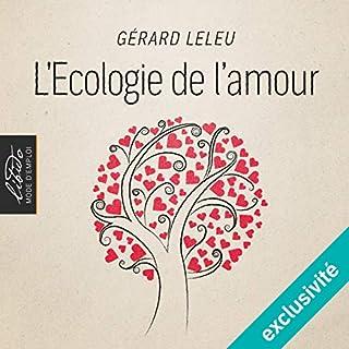 Couverture de L'Ecologie de l'amour