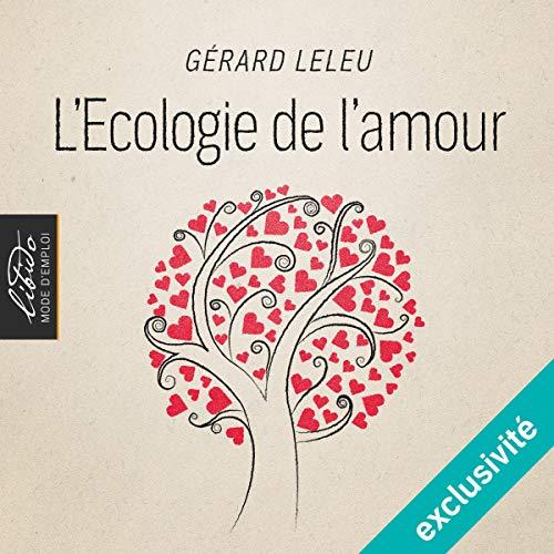 L'Ecologie de l'amour audiobook cover art