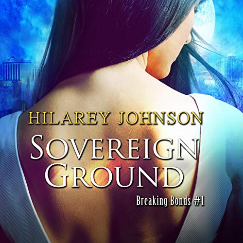 Sovereign Ground Audiobook By Hilarey Johnson cover art
