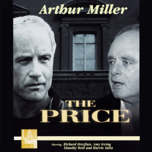 The Price (Dramatized)                   By:                                                                                                                                 Arthur Miller                               Narrated by:                                                                                                                                 Richard Dreyfuss,                                                                                        Amy Irving,                                                                                        Timothy West,                   and others                 Length: 1 hr and 48 mins     Not rated yet     Overall 0.0
