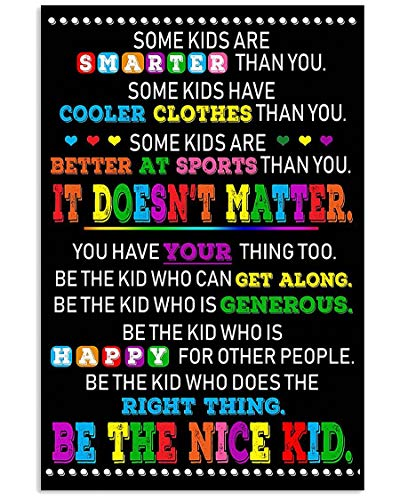 Teacher Knowledge Poster Some Kids are Smarter Than You It Doesn't Matter Be Nice Kids Canvas Wall Art Home Decorations for Living Room Motivational Abstract Decor Posters