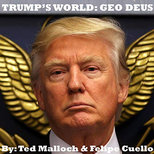 Trump's World: Geo Deus  By  cover art