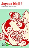 Joyeux Noël ! Histoires à lire au pied du sapin