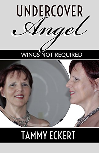 UNDERCOVER ANGEL: Wings not required (English Edition)