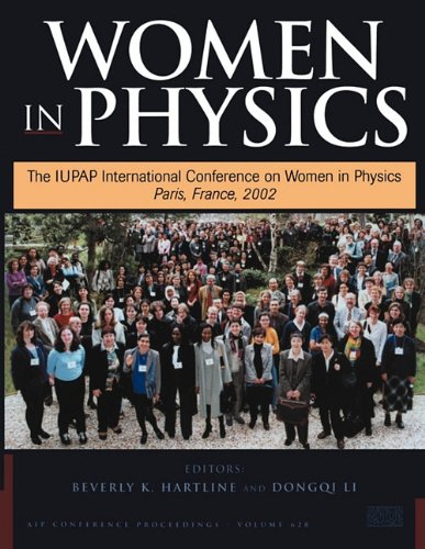 Women in Physics: The IUPAP International Conference on Women in Physics, Paris, France, 7-9 March 2002 (AIP Conference Proceedings)