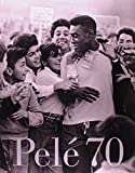 Pele 70 - (Em Portugues and in English)