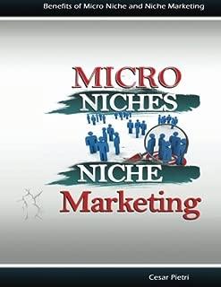 Benefits of Micro Niche and Niche Marketing