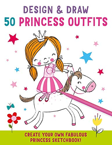 Design and Draw 50 Princess Outfits (iSeek)