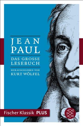Das große Lesebuch: Herausgegeben von Kurt Wölfel (Fischer Klassik Plus)