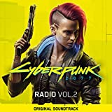 Cyberpunk 2077: Radio, Vol. 2 (Original Soundtrack) [Explicit]