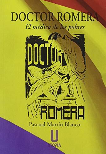 Doctor Romera: El médico de los pobres