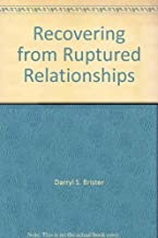 Recovering from Ruptured Relationships