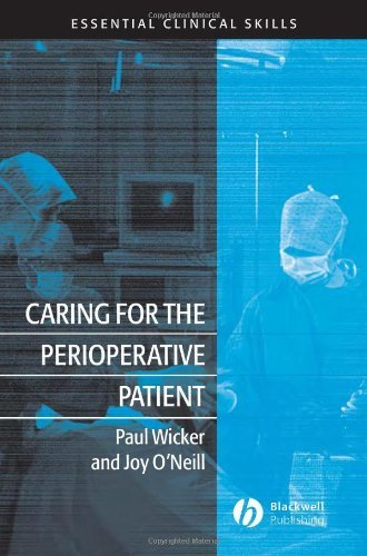 Caring for the Perioperative Patient: Essential Clinical Skills (English Edition)
