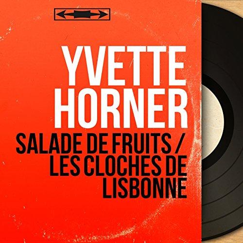 Salade de fruits / Les cloches de Lisbonne (Mono version)