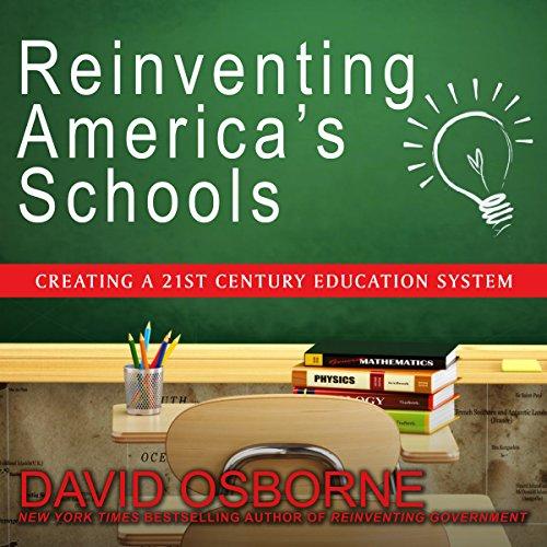 Reinventing America's Schools audiobook cover art