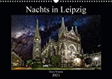 Nachts in Leipzig (Wandkalender 2021 DIN A3 quer)