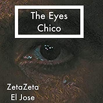 The Eyes Chico