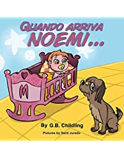 Quando arriva Noemi: Libro illustrato per bambini, storie divertenti sul rapporto tra cane e bambino, emozioni e sentimenti, crescita personale,adatto dai 3 5 anni,età prescolare(Le abilità di Noemi1)