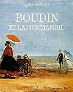 Boudin et la Normandie de Laurent Manoeuvre