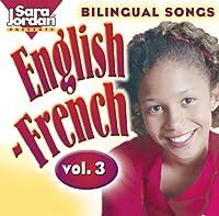 Vol. 3-Bilingual Songs: English-French