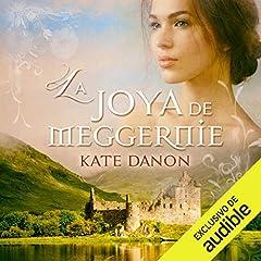 La Joya de Meggernie [The Jewel of Meggernie]