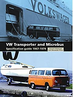 VW Transporter and Microbus: Specification Guide 1967-1979