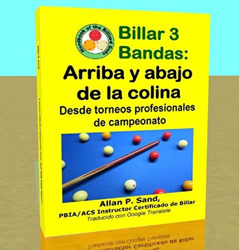 Billar 3 Bandas - Arriba y abajo de la colina: Desde torneos...