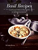 Basil Recipes: 30 healthy Dishes for every day (English Edition)