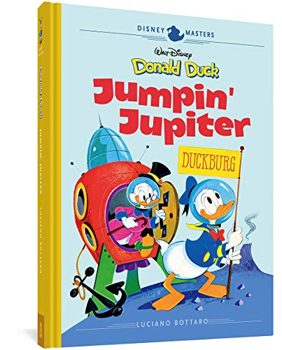 DISNEY MASTERS HC 16 BOTTARO DONALD DUCK JUMPIN JUPITER: Disney Masters Vol. 16: 0