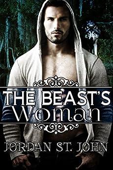 The Beast's Woman by [Jordan St. John]