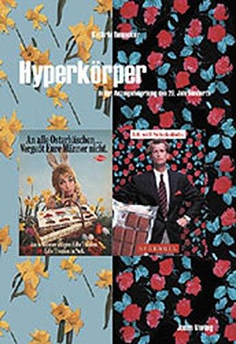 Hyperkörper in der Anzeigenwerbung des 20. Jahrhunderts