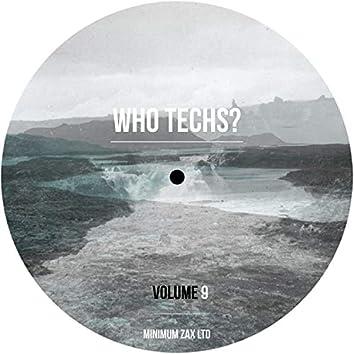Who Techs? Volume 9