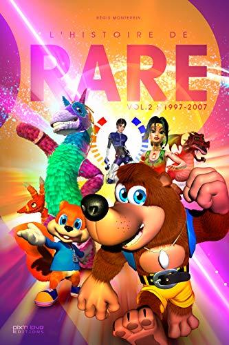L'histoire de Rare : Volume 2, 1997-2007