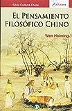 El pensamiento filosófico chino (Asiateca)