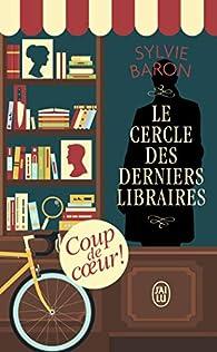 Le Cercle des derniers libraires par Baron