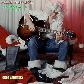 Holiday Season (Christmas Music Soundtrack)