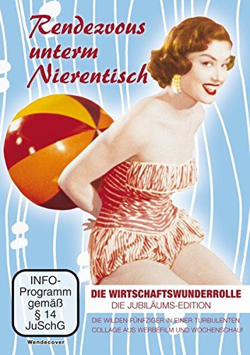 Rendezvous unterm Nierentisch - die Wirtschaftswunderrolle - Jubiläums-Edition (Neuauflage 2015)
