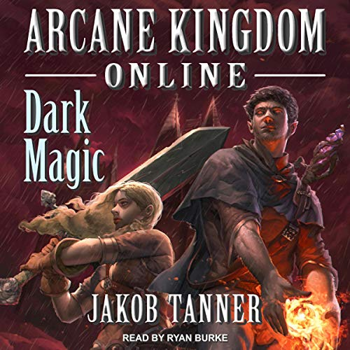 Arcane Kingdom Online: Dark Magic audiobook cover art