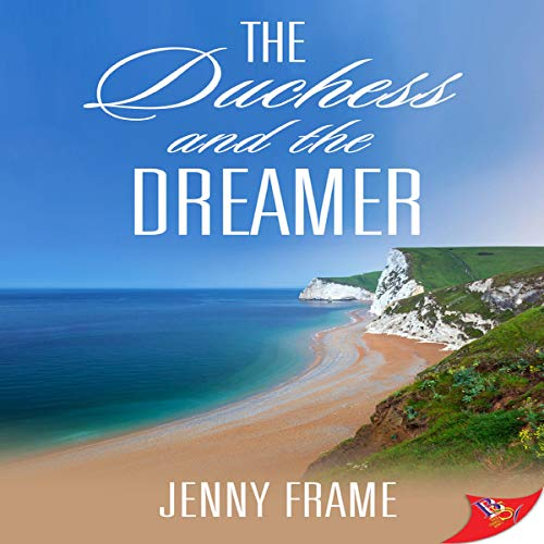 The Duchess and the Dreamer Audiobook By Jenny Frame cover art