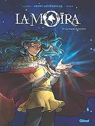 La Moïra, tome 1 : La Louve et l'Enfant par  Lylian