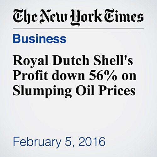 Royal Dutch Shell's Profit down 56% on Slumping Oil Prices audiobook cover art