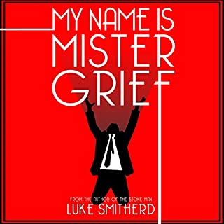 My Name Is Mister Grief cover art